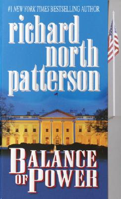 Balance of Power By Patterson, Richard North
